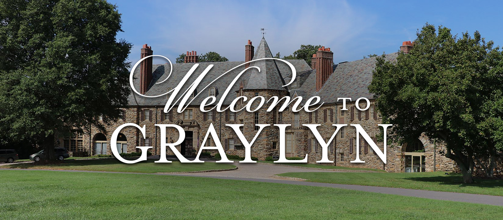 Welcome to Graylyn