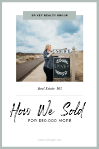 How We Sold the Home for $50,000 more
