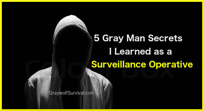 5 Gray Man secrets I learned as a surveillance operative