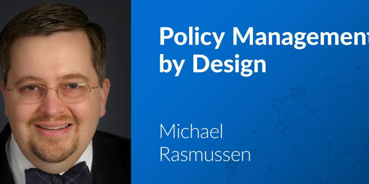 3 Key Findings from the Policy Management by Design Workshop