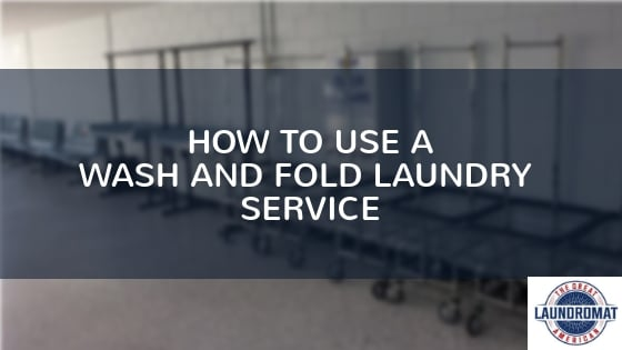 How to use a wash and fold laundry service