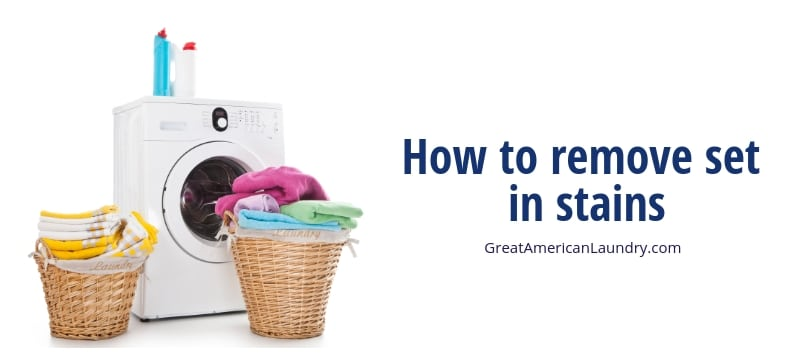 How to remove set in stains