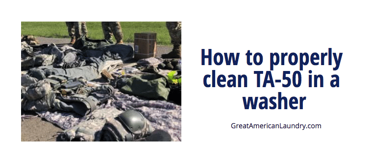 how to properly clean TA-50 in a washer