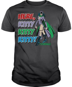 Catwoman Here Kitty Kitty T-Shirt