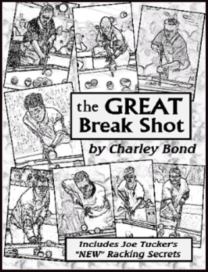 the GREAT Break Shot by Charley Bond