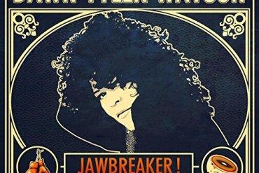 Dawn Tyler Watson - Jawbreaker!