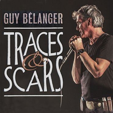 Guy Belanger - Traces and Scars