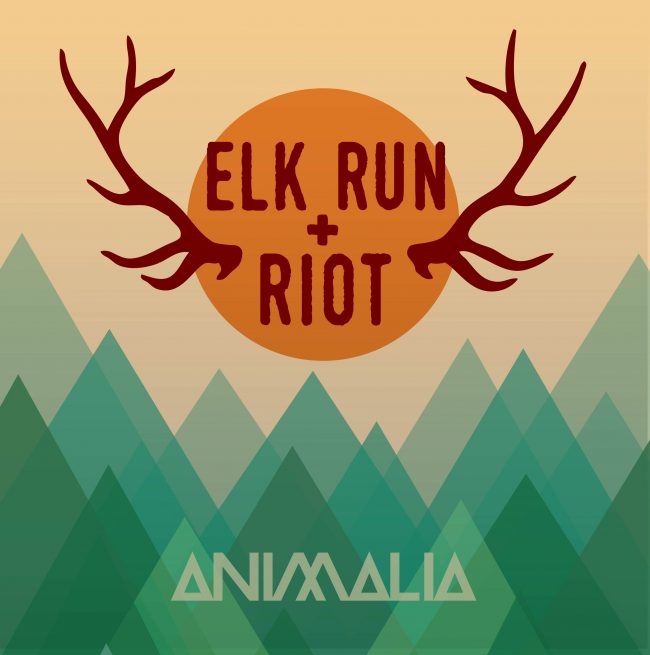 Elk Run & Riot - Animalia