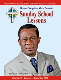 Greater Evangelism World Crusade Sunday School Lessons 2015 Front Cover 200 x 260