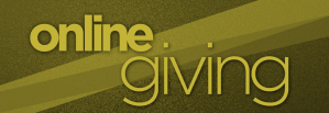 Give your tithes & offerings ONLINE!