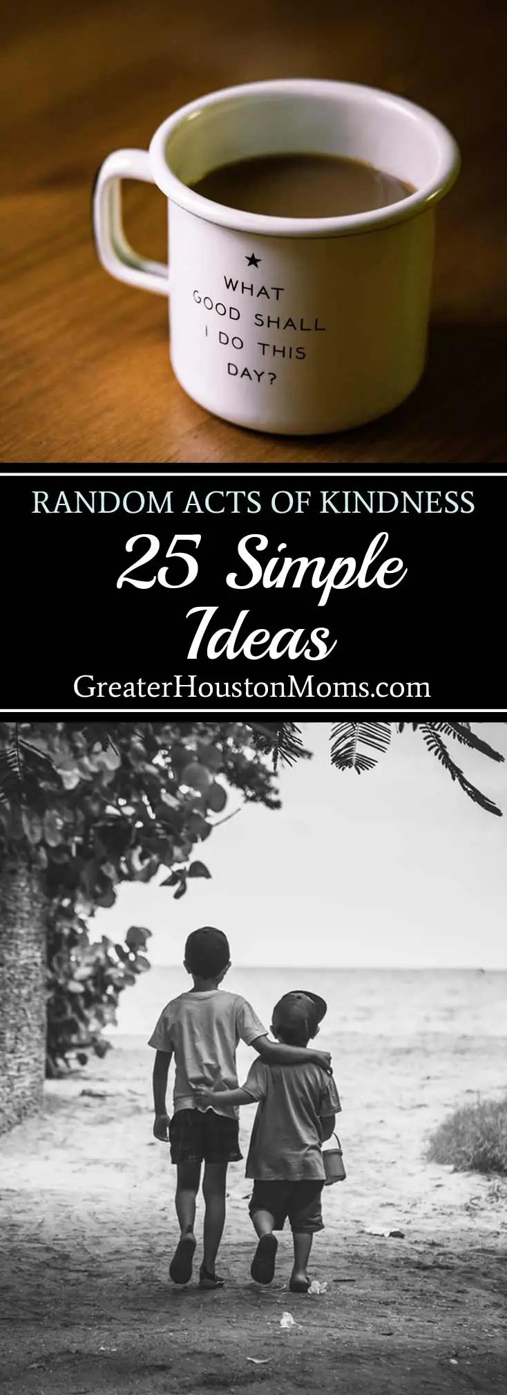 25 Simple Ideas for Kindness