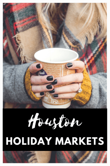 Houston Holiday Markets