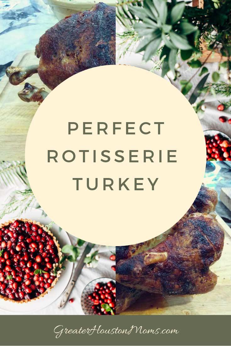 Perfect Rotisserie Turkey