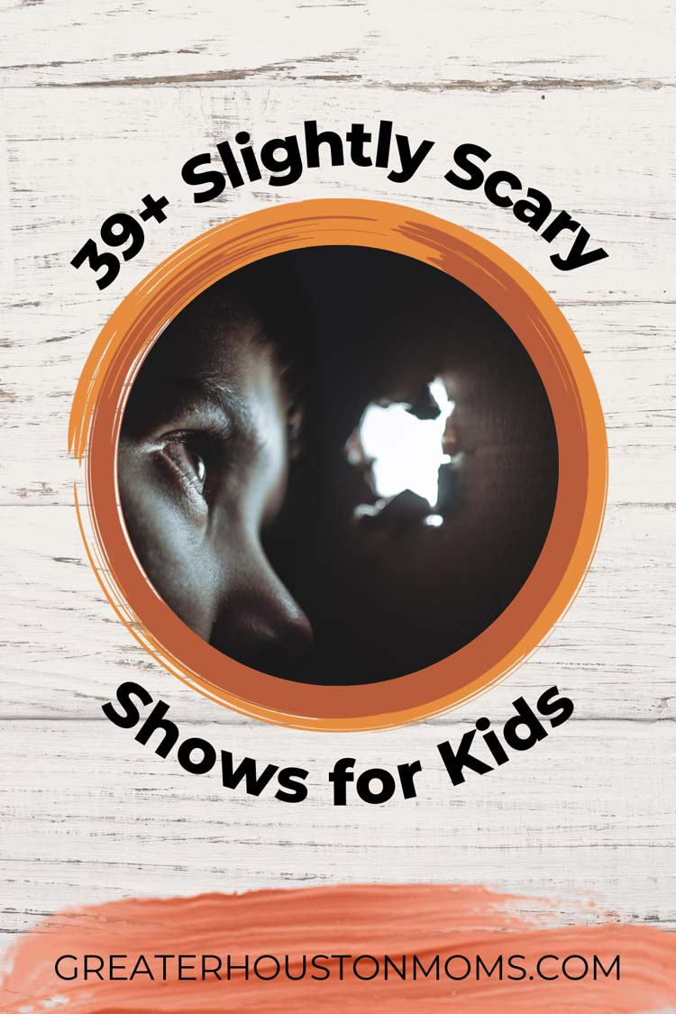 39+ Slightly Scary Shows for Kids - Perfect for the in between ages, 7-12 year olds.
