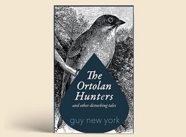 The Ortolan Hunters and Other Disturbing Tales: $2.99