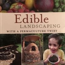 Edible Landscaping with a Permaculture Twist Book Review