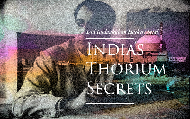 Did Kudankulam hackers steal India's thorium secrets