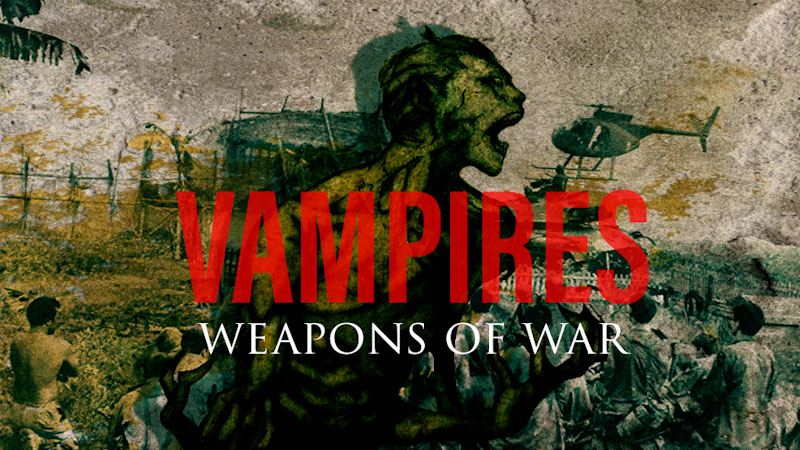 How CIA used Vampires as Weapons of War
