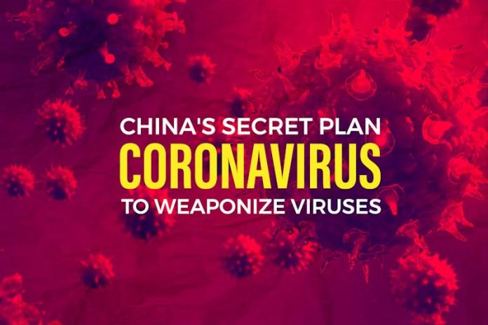 Coronavirus China's Secret Plan To Weaponize Viruses
