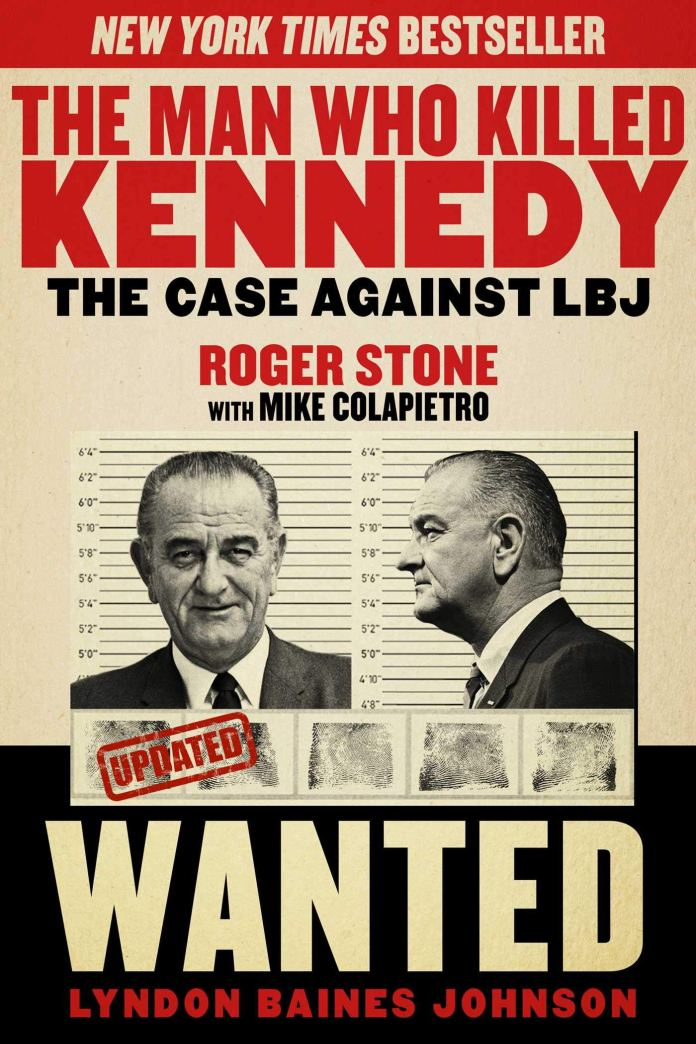 The Man Who Killed Kennedy The Case Against LBJ