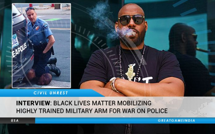 INTERVIEW Black Lives Matter Mobilizing Highly Trained Military Arm For War On Police