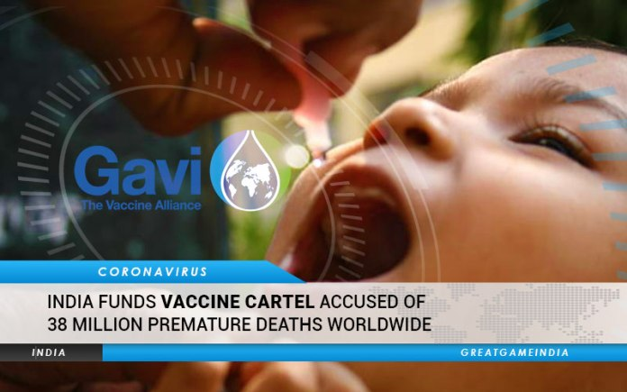 India Funds Vaccine Cartel Accused Of 38 Million Premature Deaths Worldwide