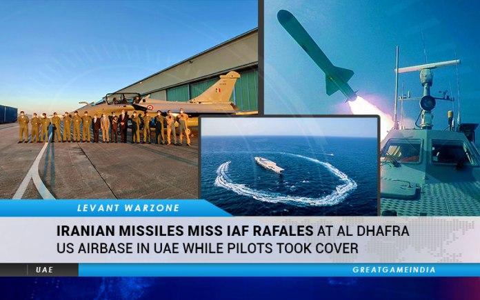 Iranian Missiles IAF Rafales Al Dhafra