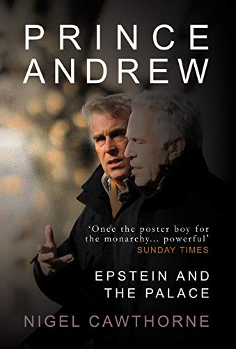 Nigel Cawthorne new book Prince Andrew, Epstein and the Palace