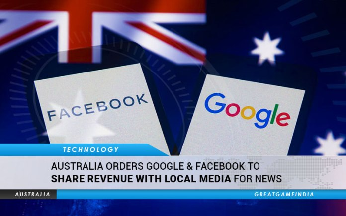 Australia orders Google Facebook to share revenue with local media for news