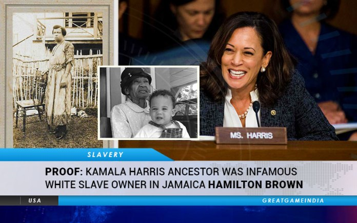PROOF Kamala Harris Ancestor Was Infamous White Slave Owner In Jamaica Hamilton Brown