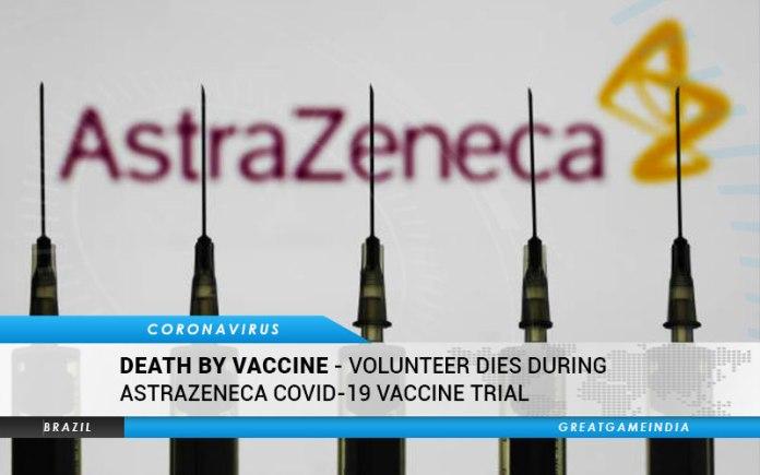 Volunteer Dies During AstraZeneca COVID-19 Vaccine Trial