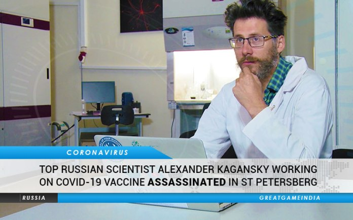 Top Russian Scientist Alexander 'Sasha' Kagansky Working On COVID-19 Vaccine Assassinated In St Petersberg