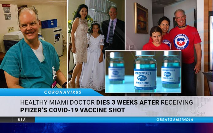 Healthy Miami Doctor Dies 3 Weeks After Receiving Pfizer COVID-19 Vaccine Shot
