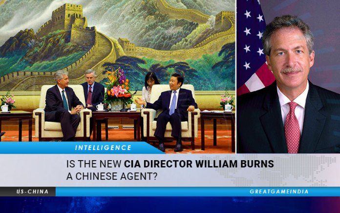 Is The New CIA Director William Burns A Chinese Agent