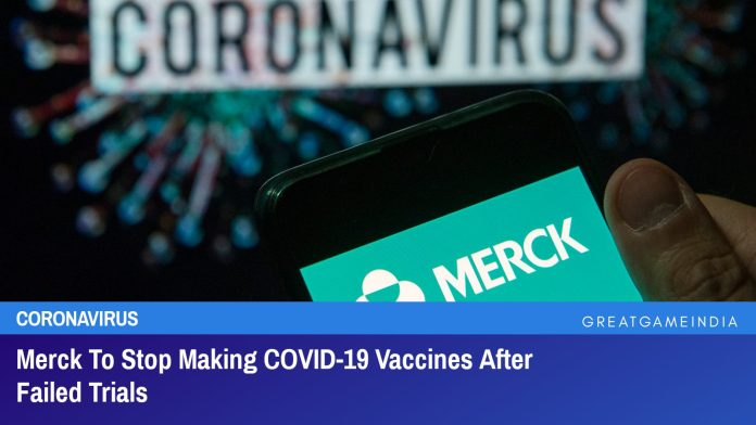 Merck To Stop Making COVID-19 Vaccines After Failed Trials