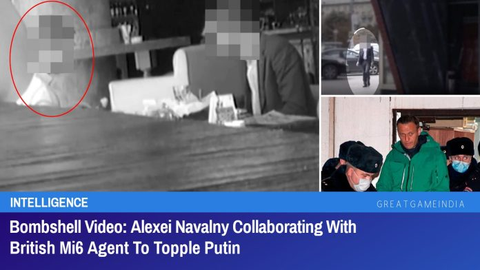 Russian Counter-Intelligence Busts Alexei Navalny Collaborating With British Mi6 Agent To Topple Putin