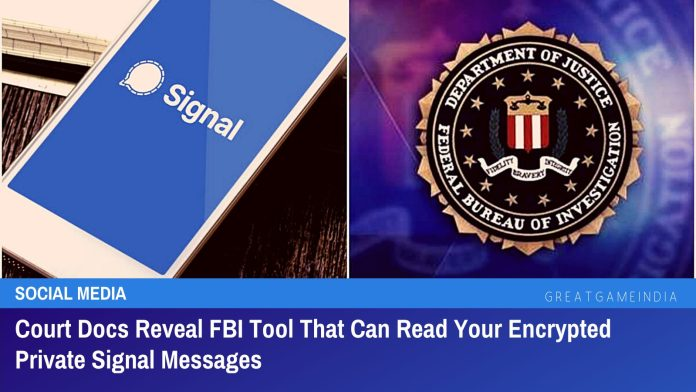 Court Docs Reveal FBI Tool That Can Read Your Encrypted Private Signal Messages