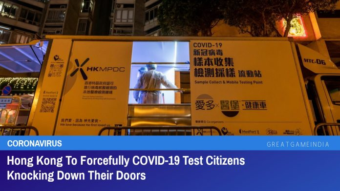 Hong Kong To Forcefully COVID-19 Test Citizens Knocking Down Their Doors