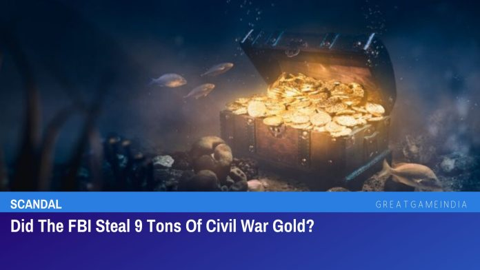 Did The FBI Steal 9 Tons Of Civil War Gold