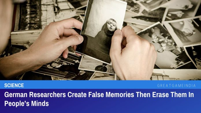 German Researchers Create False Memories Then Erase Them In People's Minds