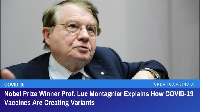Nobel Prize Winner Prof. Luc Montagnier Explains How COVID-19 Vaccines Are Creating Variants