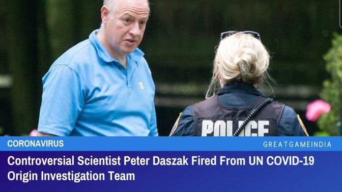 Controversial Scientist Peter Daszak Fired From UN COVID-19 Origin Investigation Team