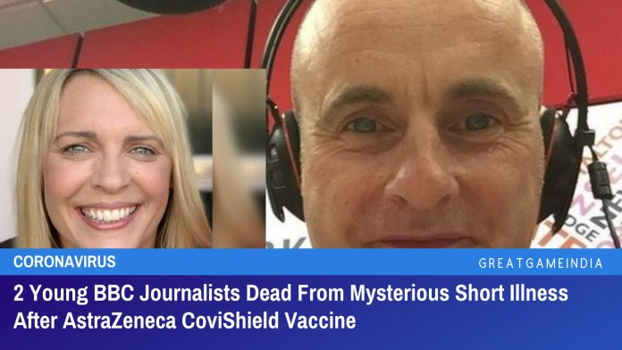 2 Young BBC Journalists Dead From Mysterious Short Illness After AstraZeneca CoviShield Vaccine