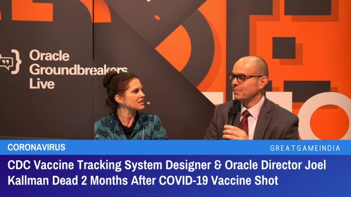 CDC Vaccine Tracking System Designer & Oracle Director Joel Kallman Dead 2 Months After COVID-19 Vaccine Shot