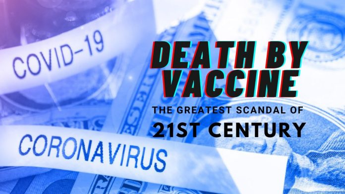 Death By Vaccine - The Greatest Scandal Of 21st Century