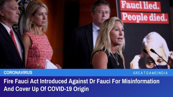 Fire Fauci Act Introduced Against Dr Fauci For Misinformation And Cover Up Of COVID-19 Origin