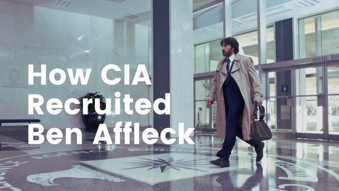 How CIA Recruited Ben Affleck