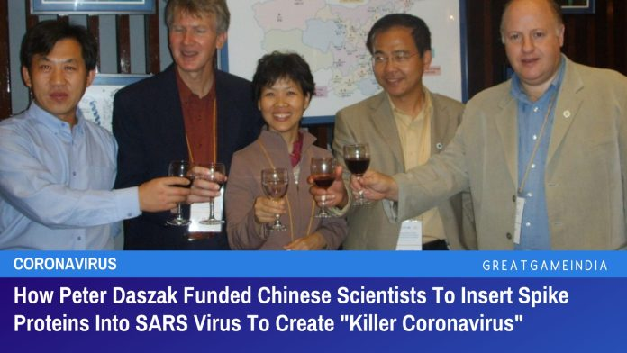 """How Peter Daszak Funded Chinese Scientists To Insert Spike Proteins Into SARS Virus To Create """"Killer Coronavirus"""""""