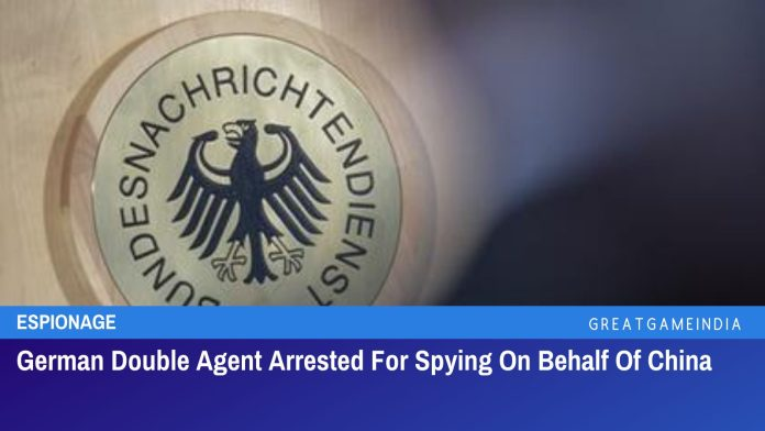 German Double Agent Arrested For Spying On Behalf Of China
