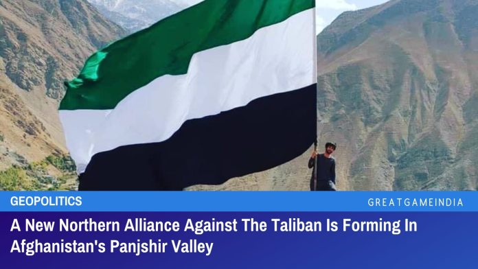 A New Northern Alliance Against The Taliban Is Forming In Afghanistan's Panjshir Valley